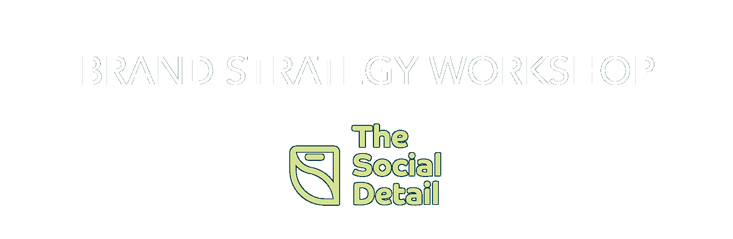 Branding Strategy Workshop with The Social Detail