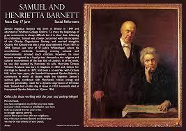 Samuel and Henrietta Barnett, social reformers. Feast Day - 17 June. |  Reformers, Day, Church of england