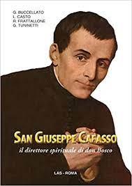 San Giuseppe Cafasso il direttore spirituale di Don Bosco: Amazon.co.uk:  Buccellato, G.: 9788821306853: Books