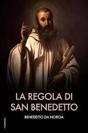 La regola di san Benedetto (Italian Edition) eBook: Benedetto da Norcia,  Zelli Jacobuzi, Francesco Leopoldo: Amazon.co.uk: Kindle Store