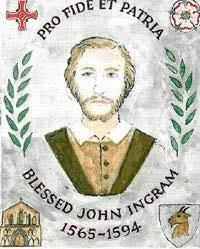 July 26 - Blessed John Ingram - Nobility and Analogous Traditional Elites