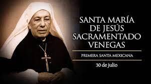 Santa María de Jesús Sacramentado Venegas
