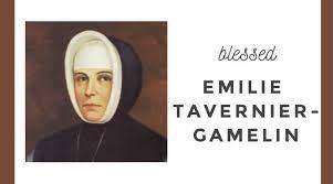 Blessed Emilie Tavernier-Gamelin, friend of seniors and orphans