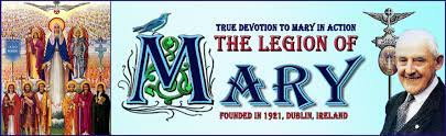 Legion of Mary - Devotion to Our Lady